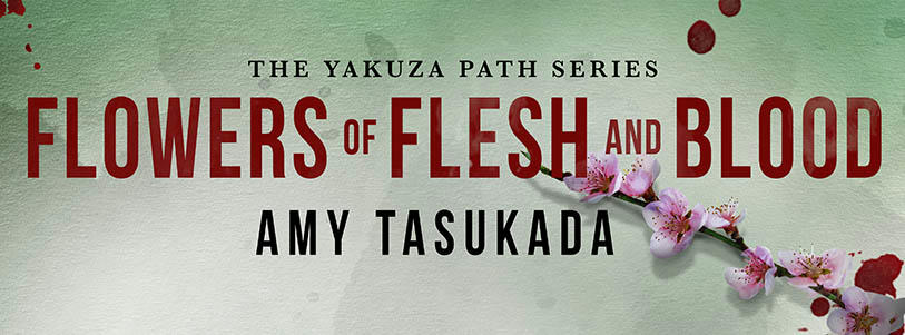 Amy Tasukada - Flowers of Flesh and Blood BANNER2