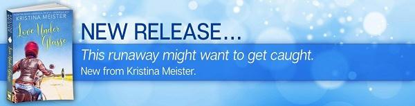 Kristina Meister - Love Under Glasse Riptide Banner