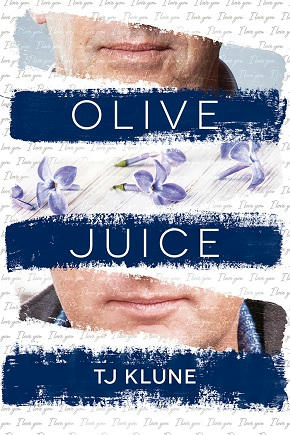 T.J. Klune - Olive Juice Cover
