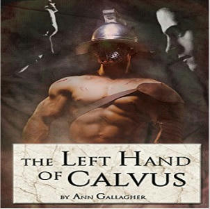 Ann Gallagher - The Left Hand Of Calvus Square