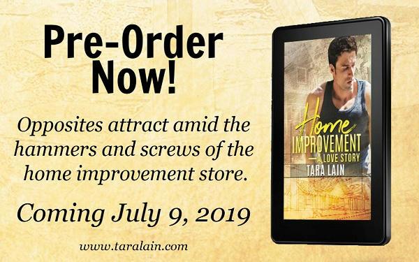 Tara Lain - Home Improvement - A Love Story Ad 1 Pre-Order