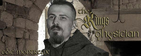 Edie Montreux - The King's Physician Banner