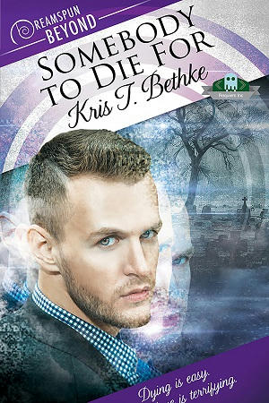 Kris T. Bethke - 03 - Somebody To Die For Cover 1