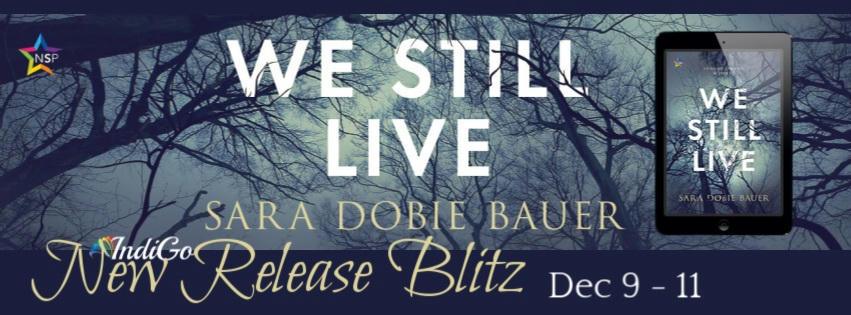 Sara Dobie Bauer - We Still Live RB Banner