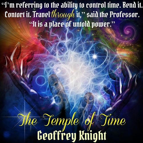 Geoffrey Knight - The Temple of Time Teaser 1
