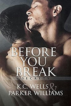 Parker Williams & K.C. Wells - Before You Break Cover