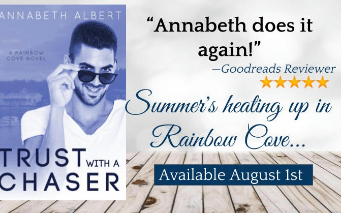 Annabeth Albert - Trust with a Chaser Graphic