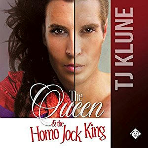T.J. Klune - The Queen and the Homo Jock King Cover Audio