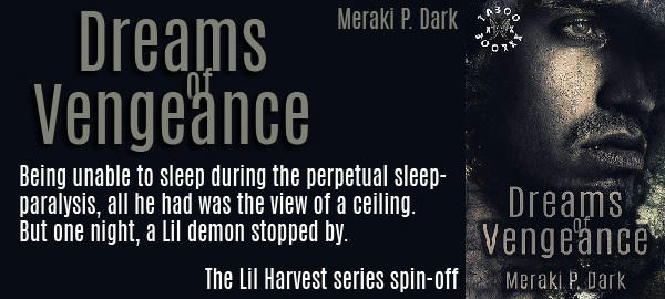 Meraki P. Dark - Dreams of Vengeance Banner