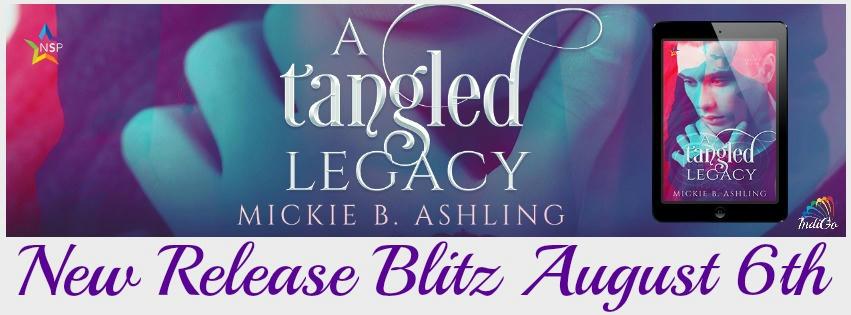 Mickie B. Ashling - A Tangled Legacy RB Banner
