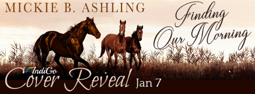 Mickie B. Ashling - Finding Our Morning CReveal Banner