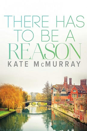 Kate McMurray - There Has To Be A Reason Cover