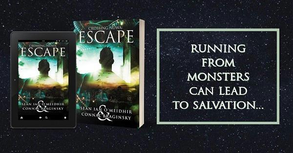Sean Ian O'Meidhir and Connal Braginsky - Crossing Nuwa Escape Promo