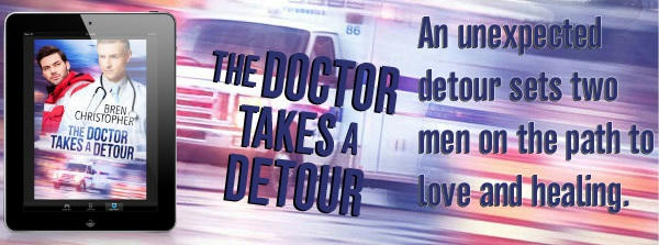 Bren Christopher - The Doctor Takes A Detour Banner 1