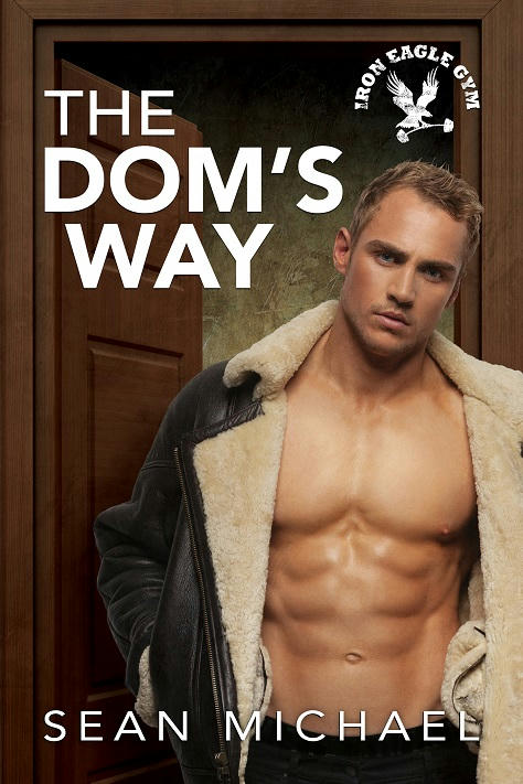 Sean Michael - The Dom's Way Cover