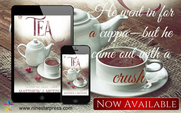 Matthew J. Metzger - Tea Now Available