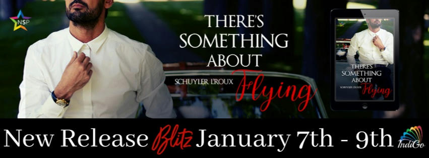 Schuyler L'Roux - There's Something about Flying RB Banner
