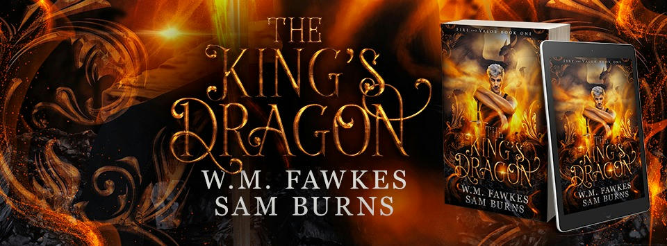 W.M. Fawkes & Sam Burns - The King's Dragon Banner