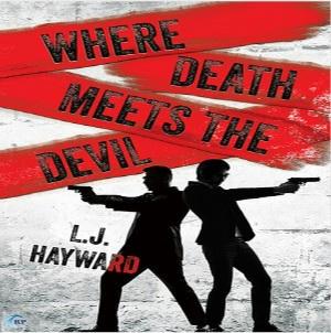 L.J. Hayward - Where Death Meets the Devil Square