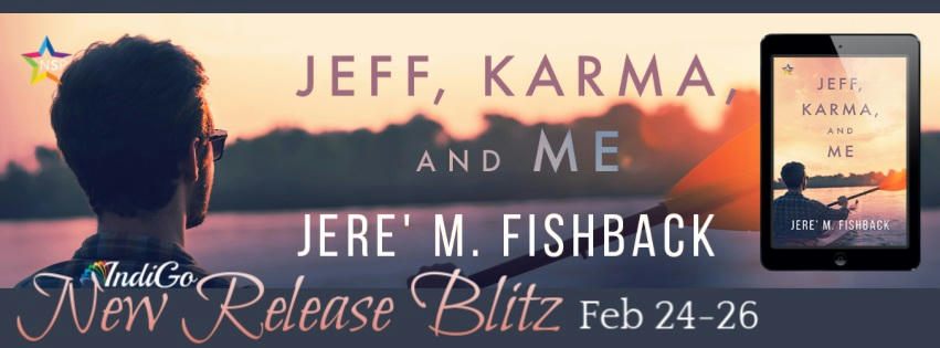 Jere' M. Fishback - Jeff, Karma, and Me RB Banner