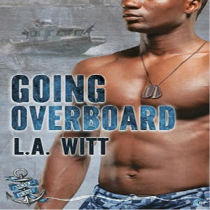 L.A. Witt - Going Overboard Square