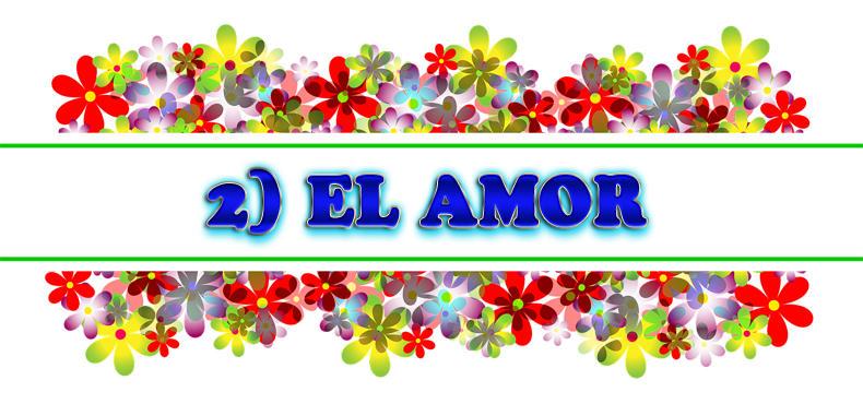 2) EL AMOR:
