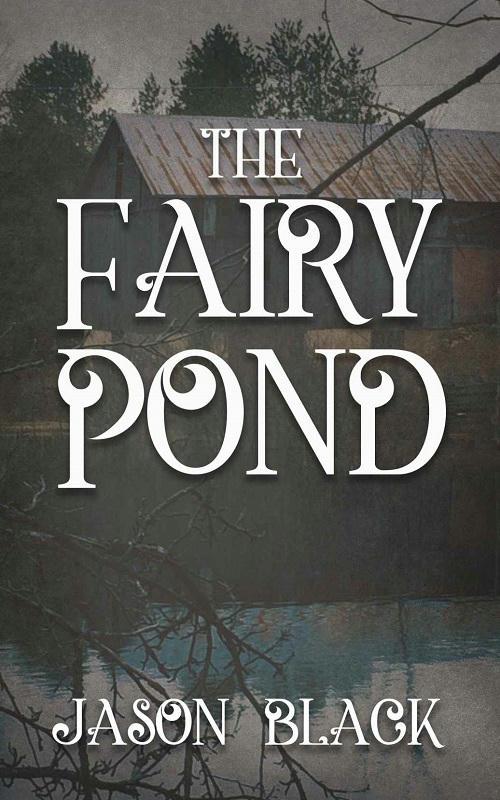 Jason Black - The Fairy Pond Cover (2)