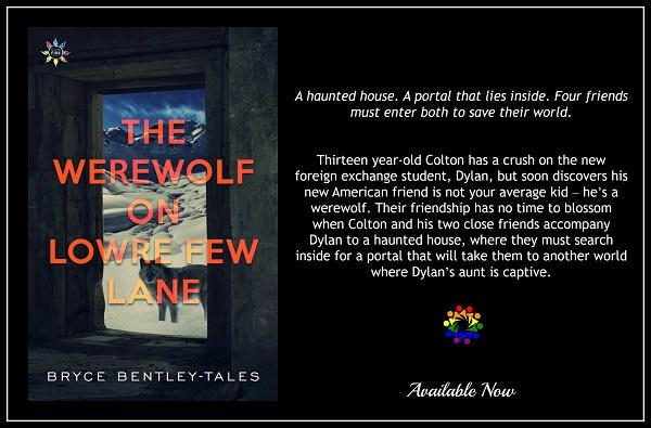 Bryce Bentley-Tales - Werewolf on Lowre Few Lane BLURB