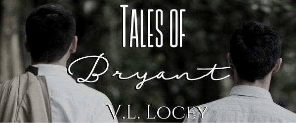 V.L. Locey - Tales of Bryant Banner