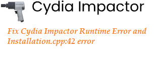 Fix Cydia Impactor Runtime Error and Installation.cpp:42 error