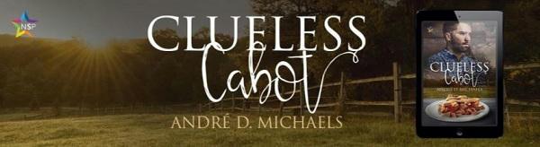 André D. Michaels - Clueless Cabot NineStar Banner