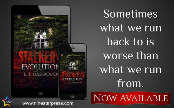 L.J. Hasbrouck - Stalker's Evolution Now Available