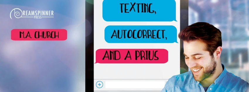 M.A. Church - Texting, AutoCorrect, and a Prius Banner