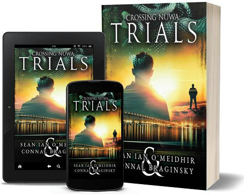 Sean Ian O'Meidhir and Connal Braginsky - Crossing Nuwa; Trial 3d Promo