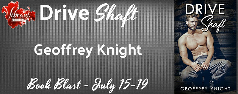 Geoffrey Knight - Drive Shaft Blast Banner