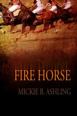 Mickie B. Ashling - Fire Horse Cover