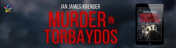 Ian James Krender - Murder in Torbaydos NineStar Banner