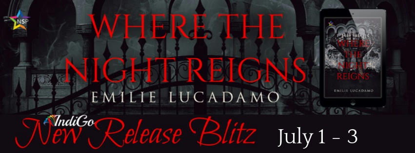 Emilie Lucadamo - Where the Night Reigns RB Banner