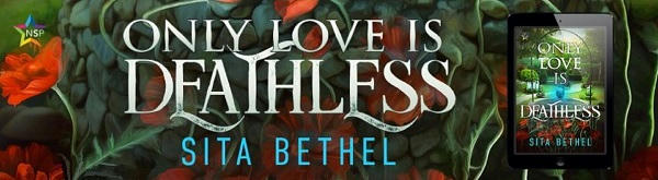 Sita Bethel - Only Love Is Deathless NineStar Banner