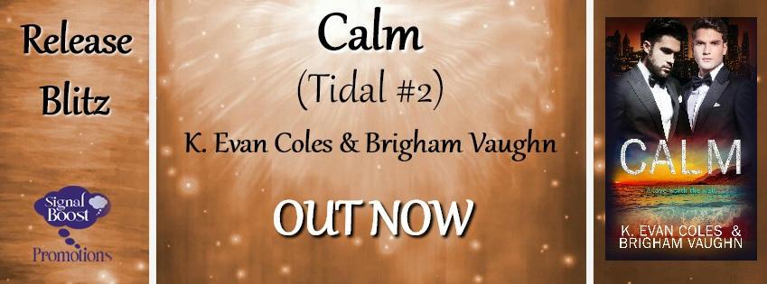 K Evan Coles & Brigham Vaughn - Calm RBBanner