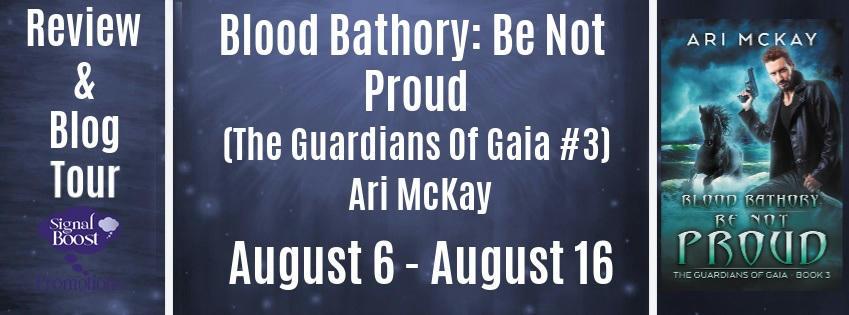 Ari McKay - Blood Bathory Be Not Proud RTBanner
