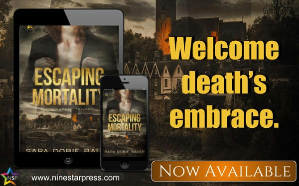 Sara Dobie Bauer - Escaping Mortality Now Available