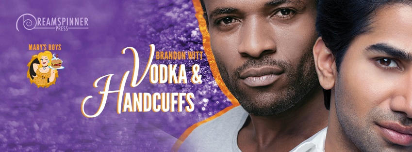 Brandon Witt - Vodka & Handcuffs Banner