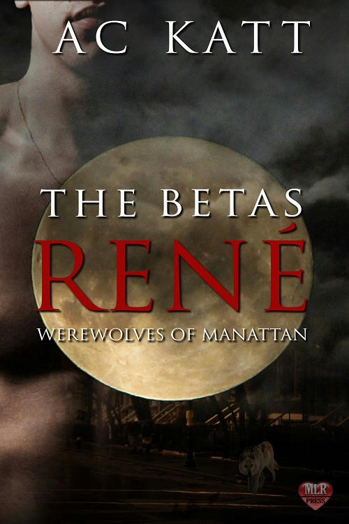 A.C. Katt - The Betas Rene Cover