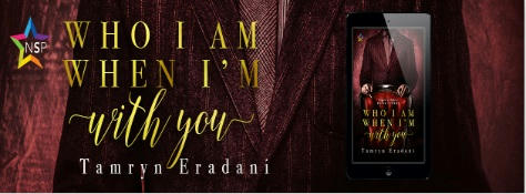 Tamryn Eradani - Who I Am When I'm With You Banner 2