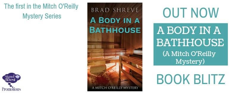 Brad Shreve - A Body In A Bathhouse RBBanner-58