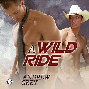 Andrew Grey - A Wild Ride Audio Cover