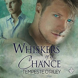 Tempeste O'Riley - Whiskers of a Chance Cover Audio