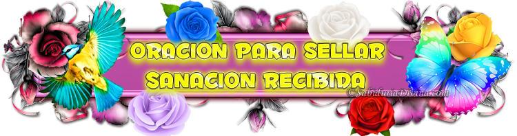 4) ORACION PARA SELLAR SANACION RECIBIDA