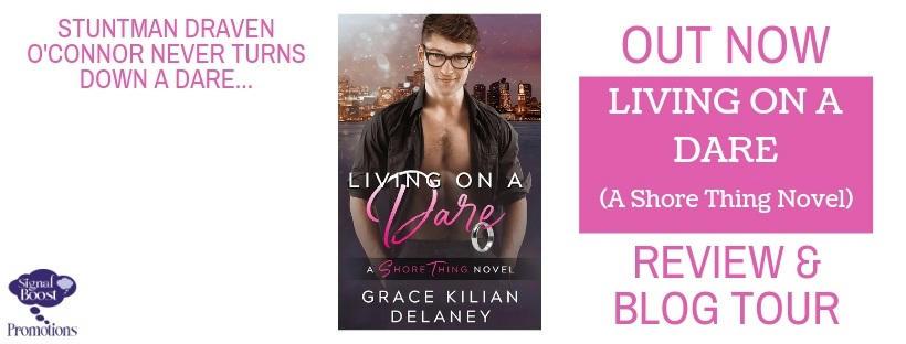 Grace Kilian Delaney - Living On A Dare RTBanner-7